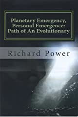 Planetary Emergency, Personal Emergence: Path of An Evolutionary Kindle Edition