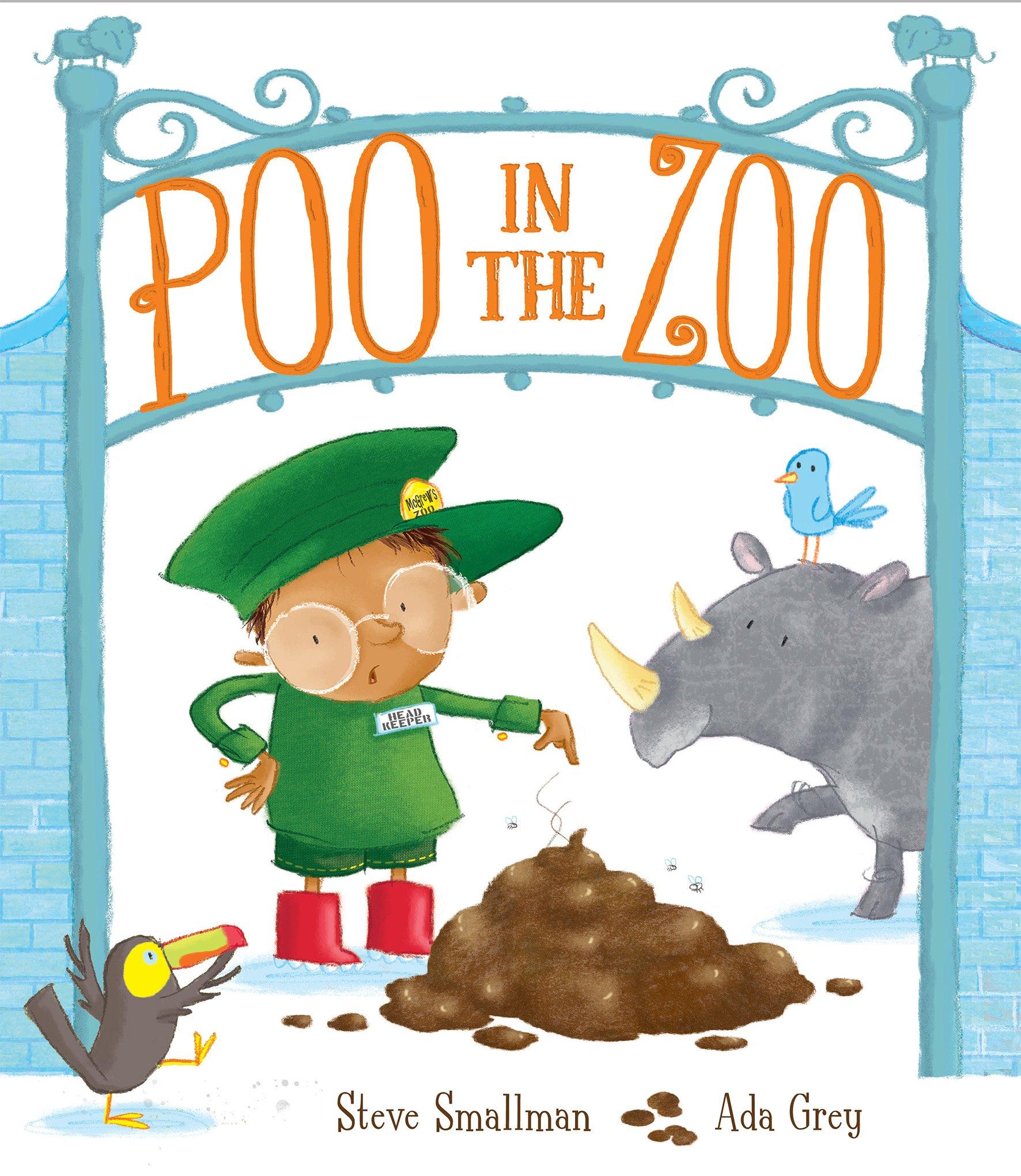 Poo in the Zoo: 1: Amazon.co.uk: Smallman, Steve, Grey, Ada: Books