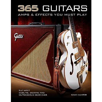 Hal Leonard 365 guitarra amplificadores y efectos hay que jugar: Amazon.es: Instrumentos musicales