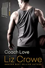 Coach Love: The Love Brothers Kindle Edition