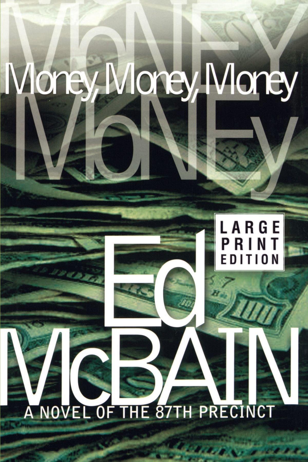 Money, Money, Money: A Novel of the 87th Precinct (87th Precinct Mysteries (Paperback)) pdf epub