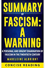Summary of Fascism: A Warning By Madeleine Albright Kindle Edition