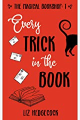 Every Trick In The Book (The Magical Bookshop 1) Kindle Edition