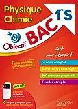 Objectif Bac - Physique Chimie 1ère S