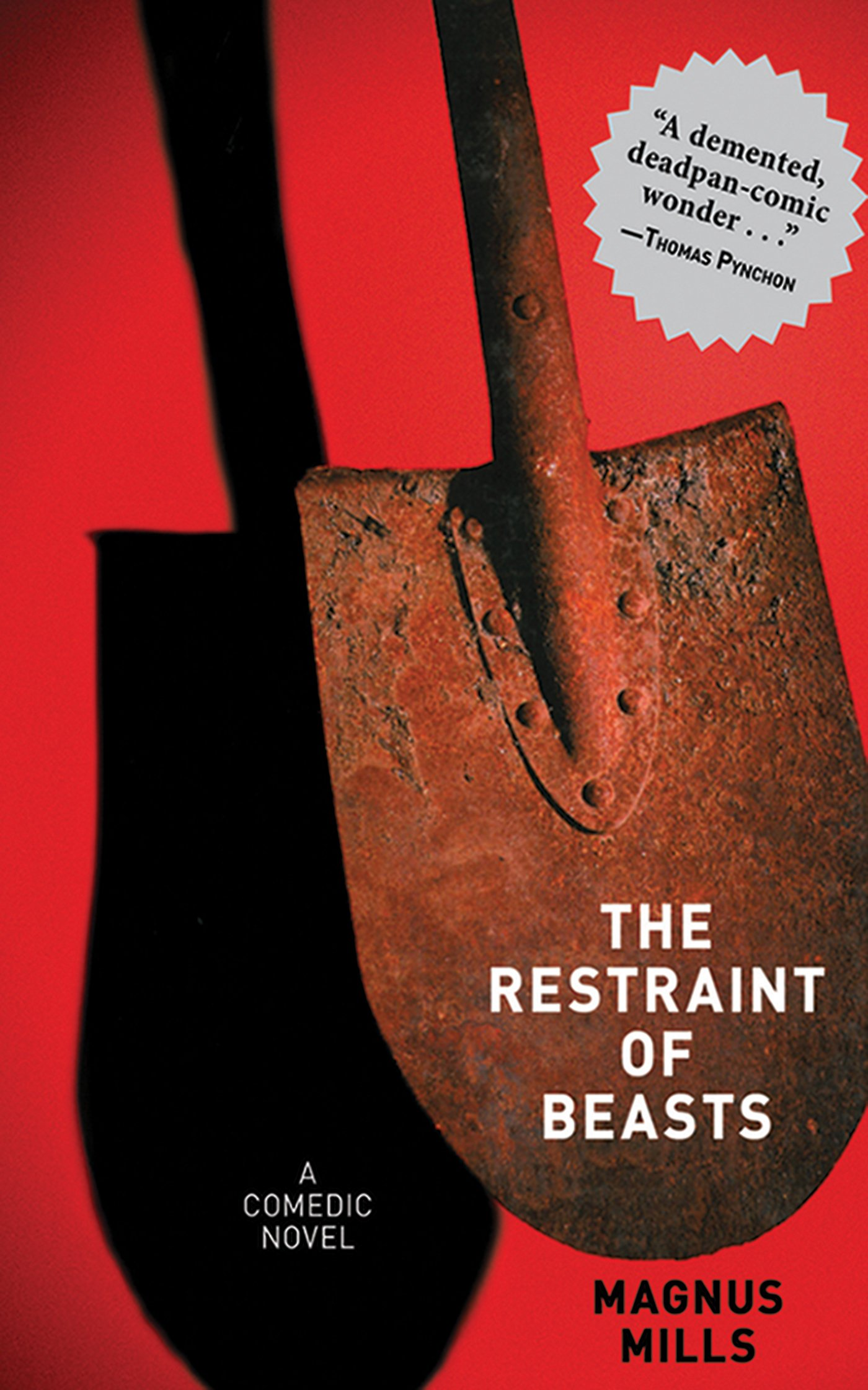 The Restraint Of Beasts: Aedic Novel: Magnus Mills: 9781611455137:  Amazon: Books
