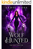Wolf Hunted: A Paranormal Romance (The Last Shifter Book 1)