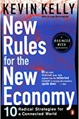 New Rules for the New Economy: 10 Radical Strategies for a Connected World Kindle Edition