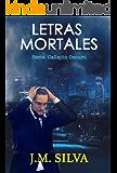 Letras Mortales: Un cuento corto (Callejón Oscuro nº 1)