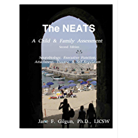 The NEATS: A Child and Family Assessment
