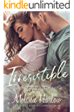 Irresistible: A Small Town Single Dad Romance (Cloverleigh Farms Book 1)