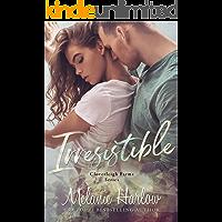 Irresistible: A Small Town Single Dad Romance (Cloverleigh Farms Book 1)