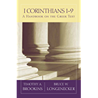 1 Corinthians 1-9: A Handbook on the Greek Text (Baylor Handbook on the Greek New Testament)