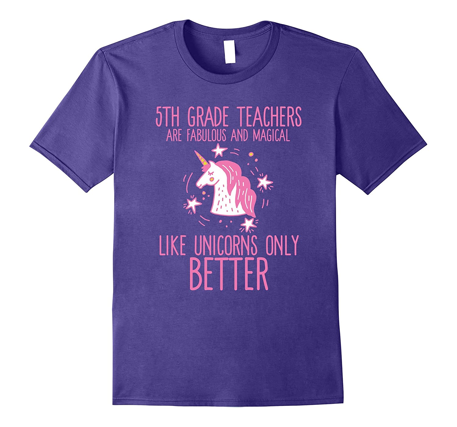 5th Grade Teachers Are Fabulous & Magical Like Unicorns Tee-CL