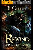 Rewind (The Rewind Agency Vol. 2)