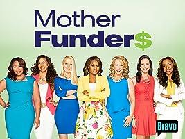 Mother Funders, Season 1