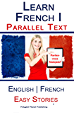 Learn French I with Parallel Text - Easy Stories (English | French)