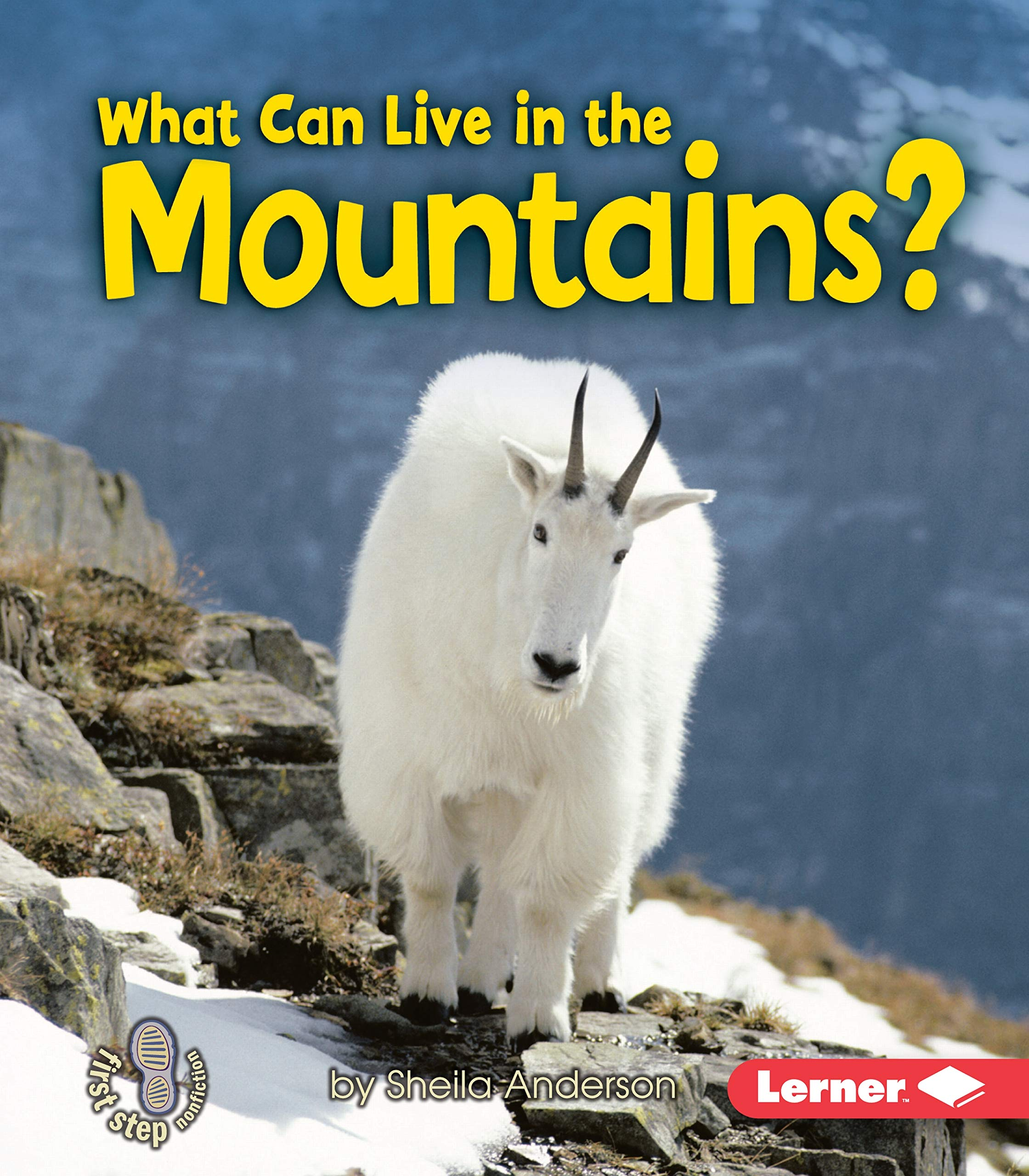 Download What Can Live in the Mountains? (First Step Nonfiction) ebook