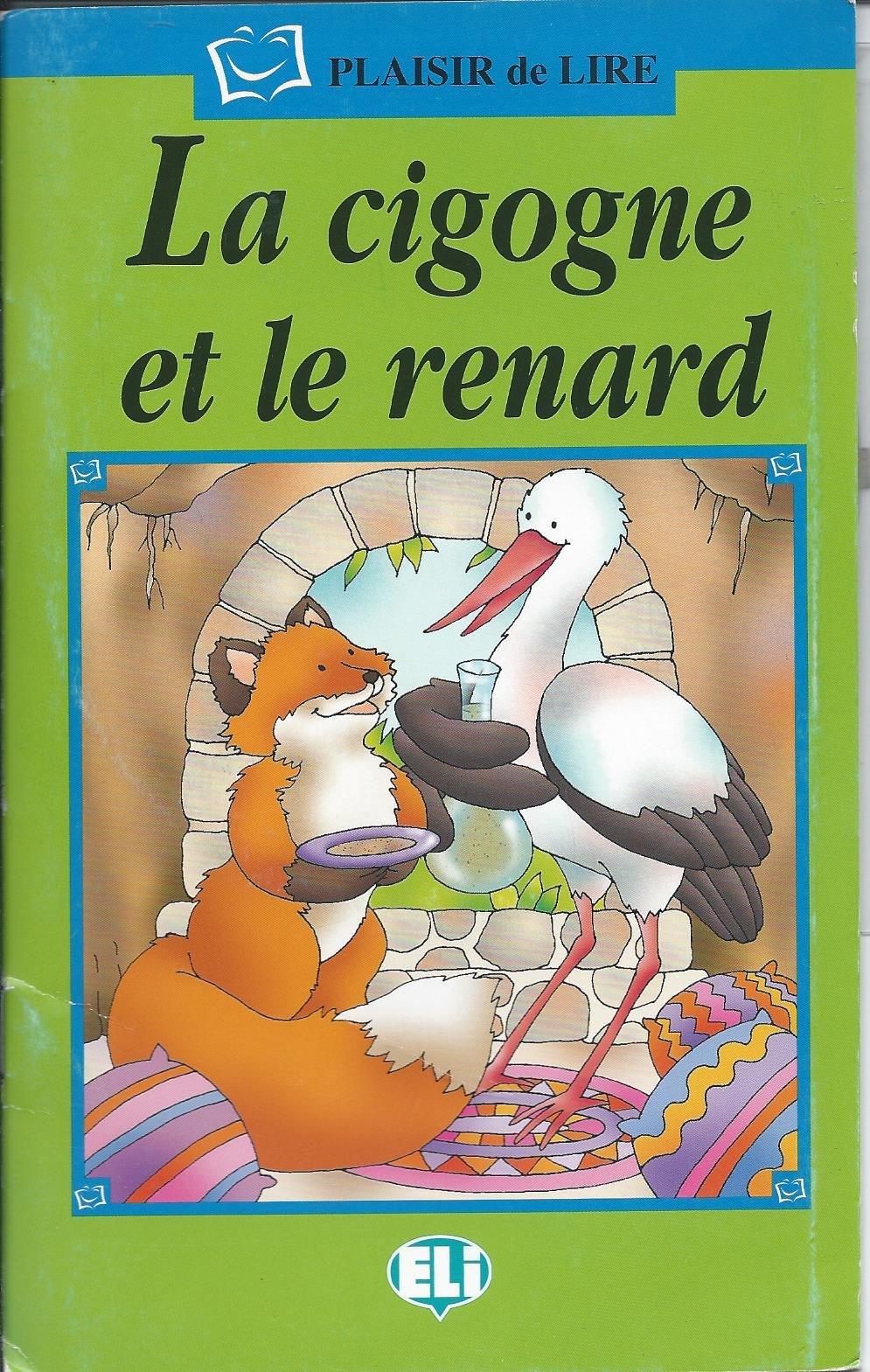 Download Plaisir de lire - Serie Verte: La cigogne et le renard - Book & CD pdf epub