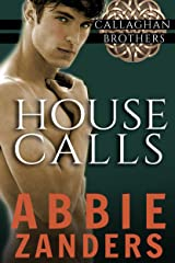 House Calls: Callaghan Brothers, Book 3 Kindle Edition