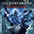Too Late To Hate /  Lucifer'S Friend