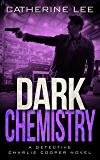 Dark Chemistry (A Cooper & Quinn Mystery Book 4)