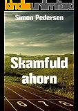 Skamfuld ahorn (Danish Edition)