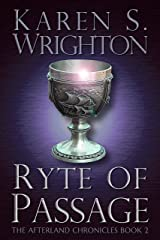 Ryte of Passage (The Afterland Chronicles Book 2) Kindle Edition