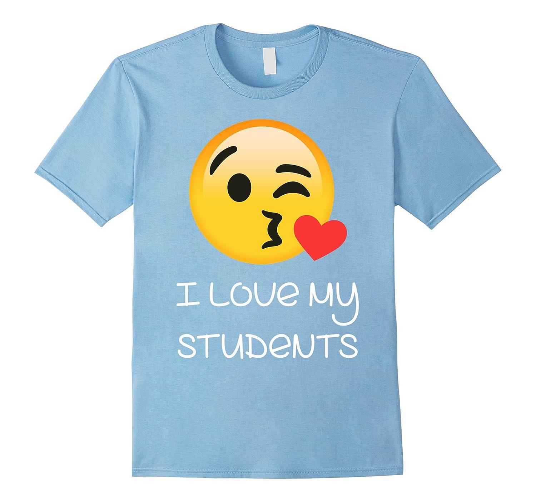 I LOVE MY STUDENTS TSHIRT FOR TEACHERS EMOJI HEARTS LOVE-T-Shirt