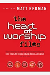 The Heart of Worship Files Kindle Edition