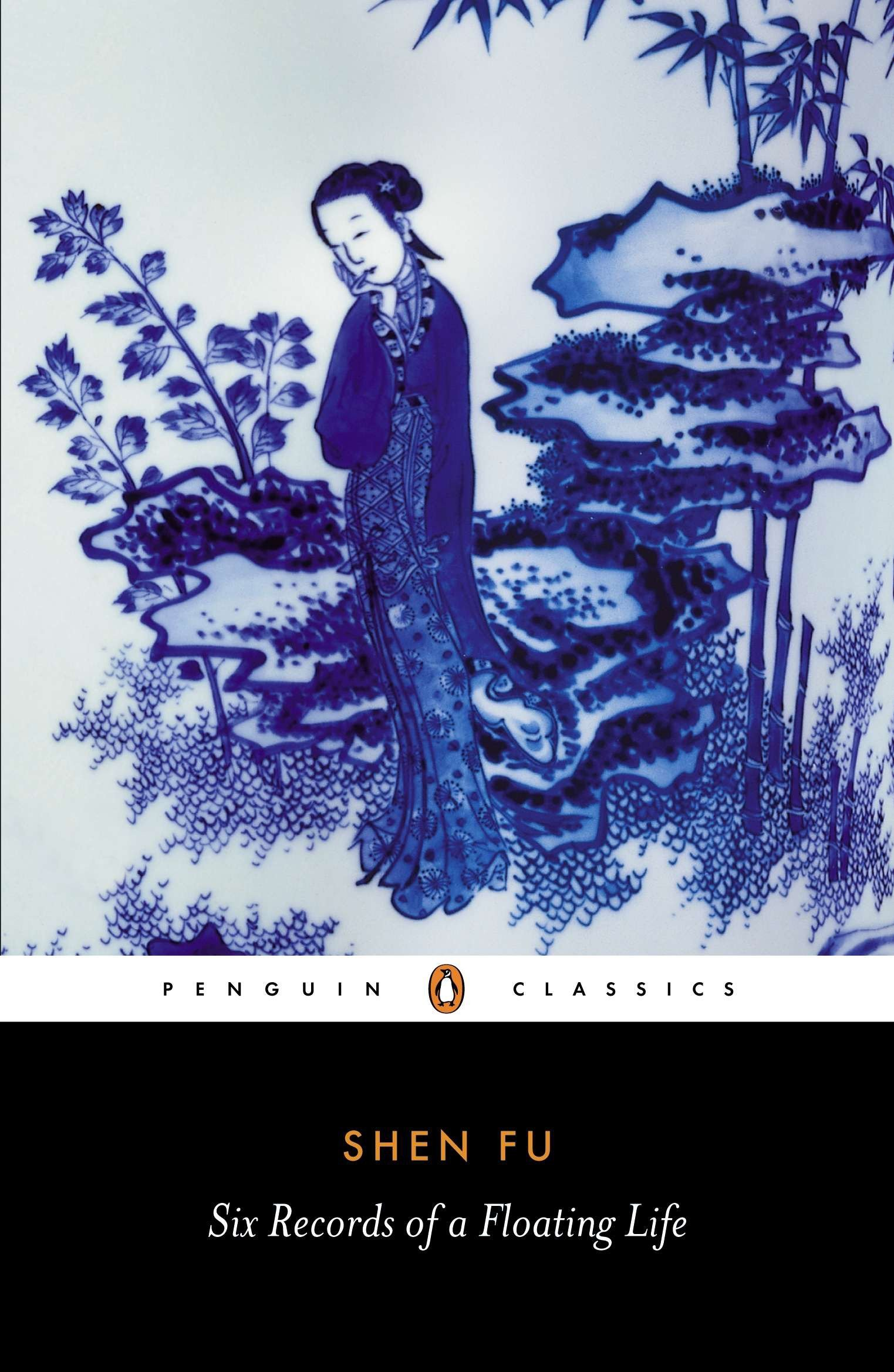 Six Records of a Floating Life (Penguin Classics) Paperback – November 17,  1983