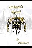 Geneva's Royal (Geneva Series Book 8)