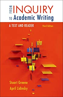 From Inquiry To Academic Writing A Practical Guide Stuart Greene  From Inquiry To Academic Writing A Text And Reader