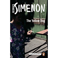 The Yellow Dog: Inspector Maigret #5 (English Edition)