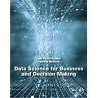Data Science for Business and Decision Making (English Edition)