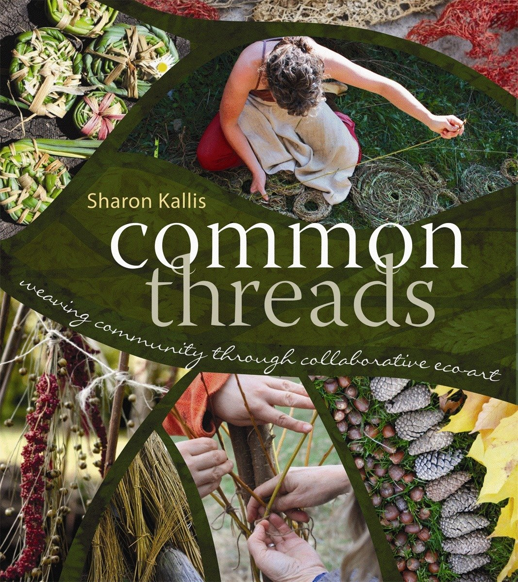 Common Threads: Weaving Community through Collaborative Eco-Art