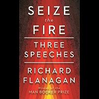 Seize the Fire: Three Speeches