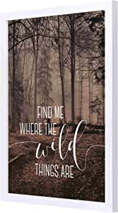 LOWHA Find me where the wild things are Wall Art with Pan Wood framed Ready to hang for home, bed room, office living room Home decor hand made White color 33 x 43cm By LOWHA