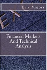 Financial Markets And Technical Analysis Kindle Edition
