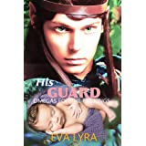 His Guard (Omegas for the Fae kings Book 5)