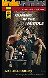Quarry in the Middle (Hard Case Crime Novels)