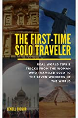 The First-Time Solo Traveler Kindle Edition