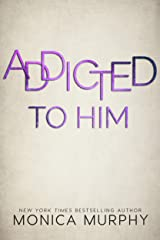 Addicted To Him (The Callahans Book 3) Kindle Edition