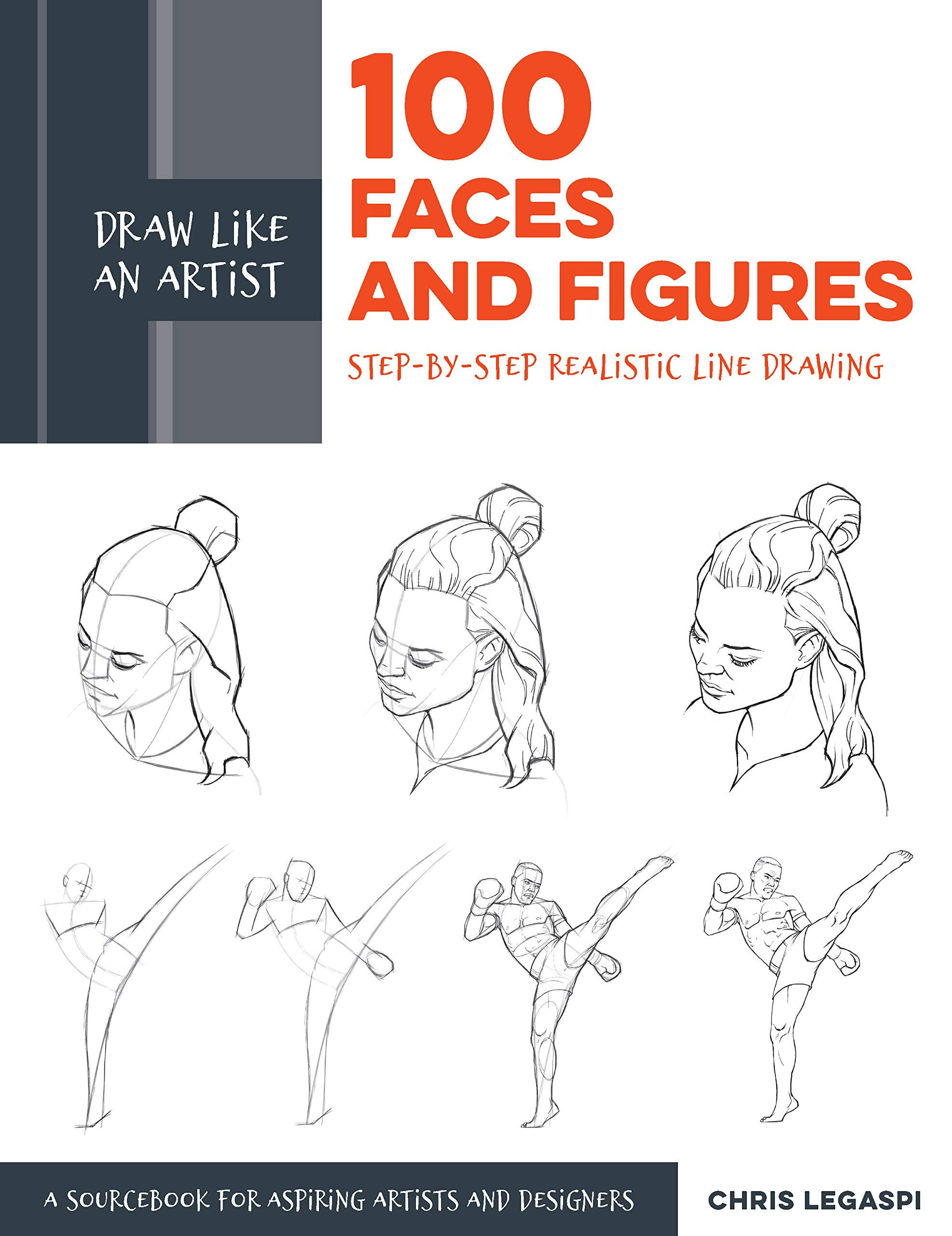 Draw like an artist 100 faces and figures step by step realistic line drawing a sketching guide for aspiring artists and designers paperback apr 16