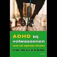 ADHD bij volwassenen: leven met eigenwijze hersenen
