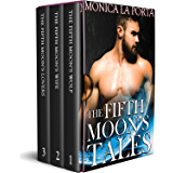 The Fifth Moon's Tales: The First Trilogy: Valentine and Mirella