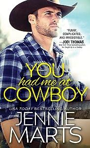 You Had Me at Cowboy (Cowboys of Creedence)
