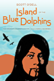 Island of the Blue Dolphins: The Complete Reader's Edition