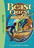 Beast Quest 18 - le chien des Ténèbres