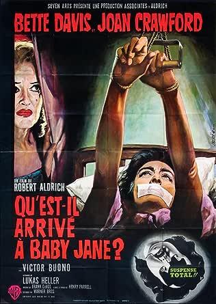 QU'EST-IL ARRIVÉ À BABY JANE? [WHATEVER HAPPENED TO BABY ...