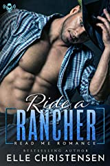 Ride a Rancher: Ranchers Only Series Kindle Edition